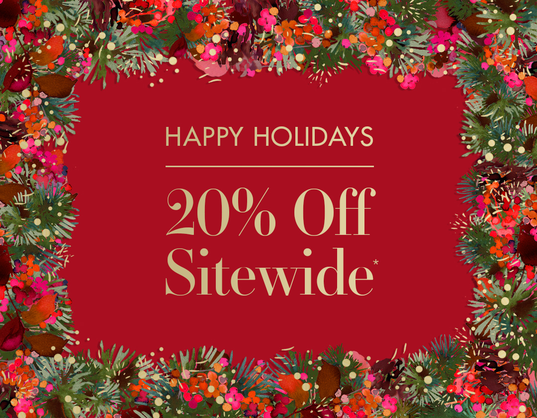 Happy Holidays: 20% Off Sitewide